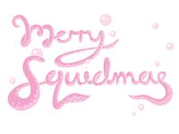 Merry Squidmas