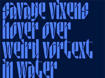 Those savage vixens... :| display font typeface design type design font awesome letters lettering custom type abstract typography type modular design stretched type condensed type inktrap stencil font stencil vixen savage