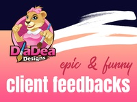 Epic & Funny Client Feedbacks