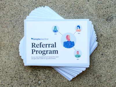 Referral Program Cards print simplepractice design illustration flyers cards