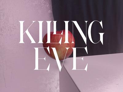 Killing Eve killing eve apple title card c4d logotype