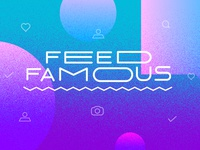 Feed Famous