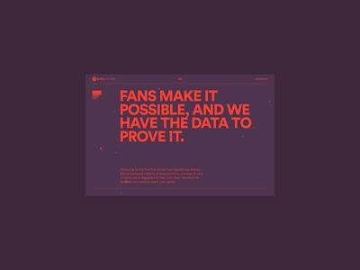 Spotify for Artists: Fan Study / Homepage infographics data music spotify animation logo landingpage webgl