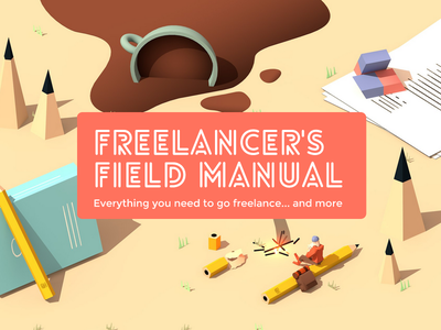 The Freelancer's Field Manual freelance camping landscape coffee 3d ebook