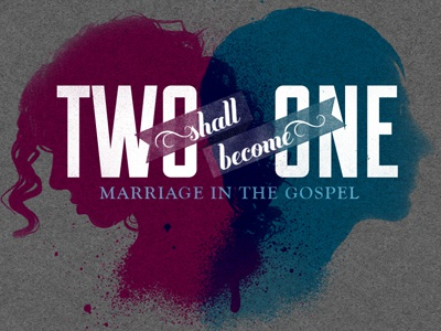 Two Shall Become One silhouette slide typography banner gospel spray paint