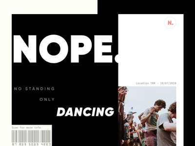 Nope. visual design sketch electronic event typography league mono gilroy layout