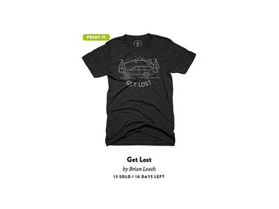 Get Lost (now printing at Cottonbureau!)