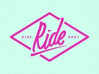 Ride, ride, Baby!