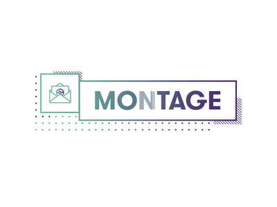 Montage, the newsletter!