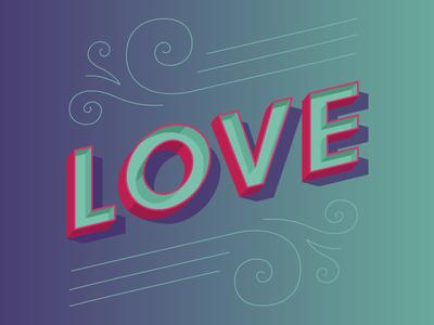 Love gradient flourish 3d type type lettering love