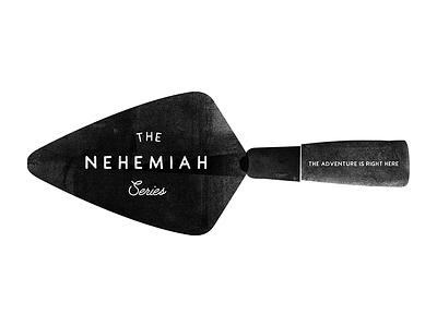 Nehemiah Series 2