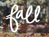Finally Fall - Personal Social