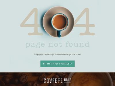 Covfefe Haus - 404 Page modern minimal brown blue covfefe coffee ui challenge daily ui ui website desktop error 404