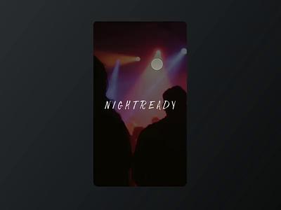 Nightready Prototype app social principle dark ui sketch