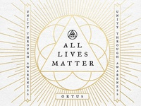 All Lives Matter branding ortus earth spirit abstract awareness unity sacred geometry life lives