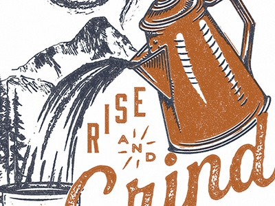 Rise & Grind graphic tee lockup illustration vintage percolator rise and grind mountains camping outdoors coffee