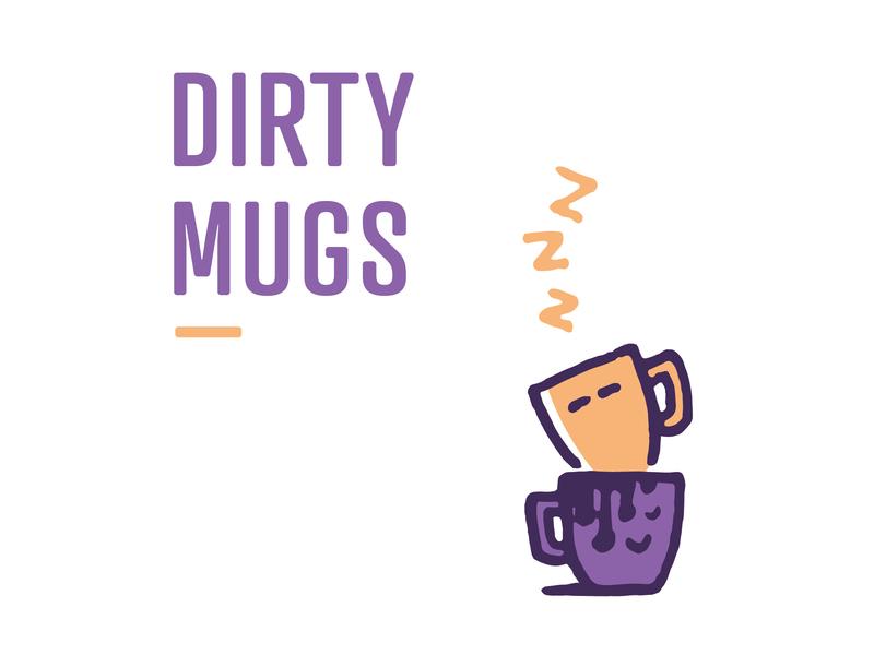 Dirty Mugs coffee nashville drip mornings creative creativemornings after dirty sleepy pen mugs handdrawn illustration library mug