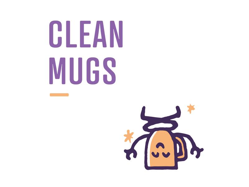 Clean Mugs shiny clean before coffee nashville drip mornings creative creativemornings pen mugs handdrawn illustration library mug