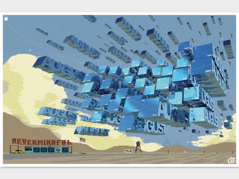 August 2018 Calendar for Nevermindful diner 3d invasion clouds desert august cinema4d pixel art abstract calendar 2018 nevermindful