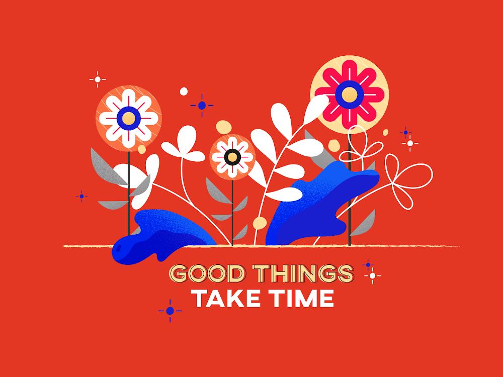 Good Things Take Time red stroke outline leaves bling bling bling star typography flower flowers