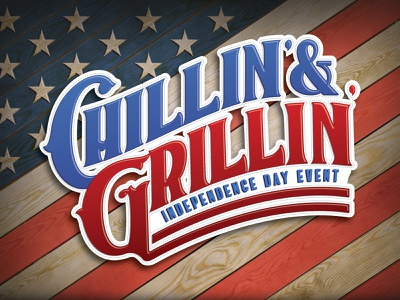 Chillin' & Grillin' Independence Day Design (USED) white red america chilling summer time american flag wood stitch campaign flyer blue typograyphy typographic art grilling grill americana independence day july 4 patriotic summer