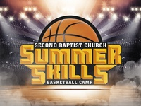 Second Baptist Church - Summer Skills Camp