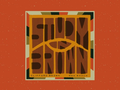 Study In Brown – Clifford Brown & Max Roach handlettering jazz vintage procreate retro illustration