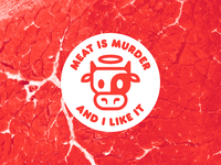 Meat is murder…