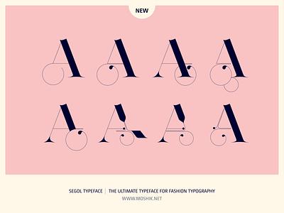Segol Typeface Alternate A by Moshik Nadav Typography fashion font fashion illustration