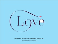 Love - Made by the new Lingerie XO typeface
