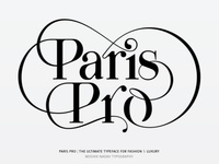 Paris Pro - The Ultimate Typeface for Fashion & Luxury