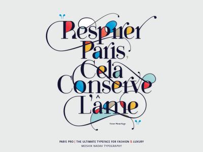Respirer Paris, cela conserve l'âme - Paris Pro Typeface