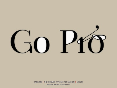 Go Pro - Made with the new Paris Pro Typeface