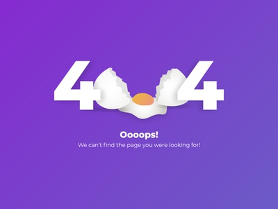 404 page breakfast illustration art error 404 error oops broken egg egg 404 404error 404 page gradient design illustration website