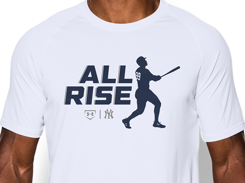 brand new 91c3f 7a773 ALL RISE - Aaron Judge UA T Shirt Design by MattHodin on ...