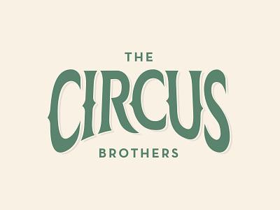Circus Brothers - 30 Days of Logos branding logo design logo ring typography circus