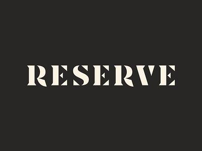 Reserve Wordmark minimal branding chisel sharp stencil typography wordmark logo