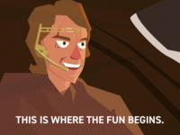 This Is Where The Fun Begins | Prequel Meme Illustration