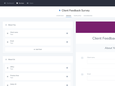 Hello Dribbble! - Survey Form Builder webapp design code nuxt adonisjs nodejs tailwindcss vuejs ui feedback beta wip builder forms surveys