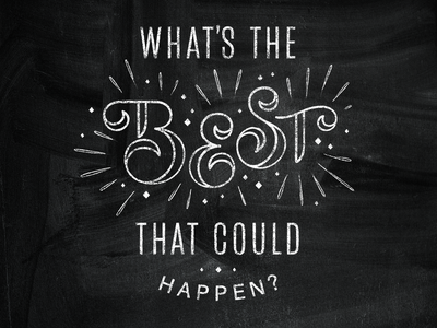 BE BEST chalk writing chalking reverse text quote hand lettering lettering type best chalkboard chalk lettering chalk type chalk design chalk board chalk
