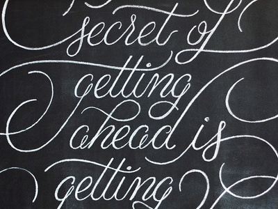 Getting Ahead quote flourish inspirational motivational type hand lettering lettering chalk board chalk