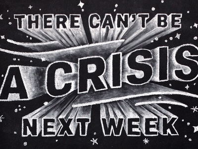Chalkboard Detail + Full Piece typography type quote calendar schedule crisis lettering hand lettering chalkboard chalk
