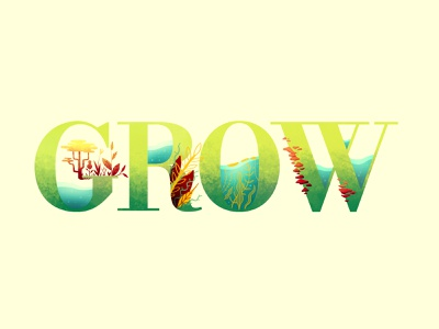 Grow typography typography art plant illustration grow type lettering