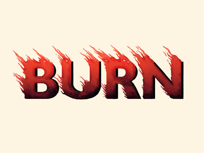 Burn type art type burning burn fire lettering illustration typography