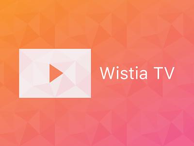 Wistia TV banner playbutton geodesic topshelf tv appletv wistia