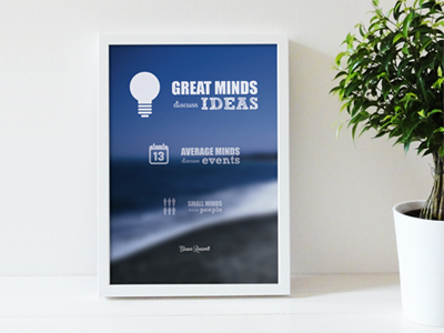 """Great minds..."" quote poster quote poster great minds discuss ideas"