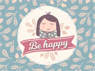 Be happy foliage card pattern berry blue happy girl