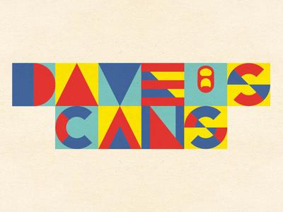 Dave's Cans typography logo branding custom-type
