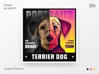DOG PORTRAITS - TERRIER DOG
