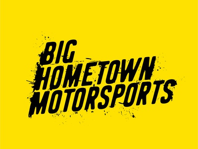 Big Hometown Motorsports